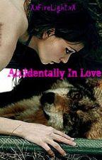 Accidentally In Love by XxFireLightxX