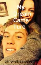 My Dream Comes True R5/Logan Butler fanfic by cimorelliisawesome