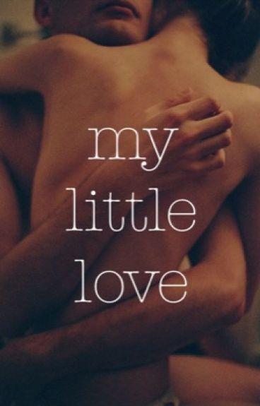 my little love