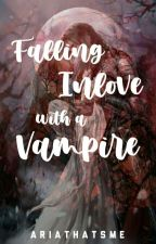 Falling Inlove with a Vampire [on-going] by ariathatsme