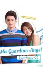 His Guardian Angel (JaDine) by imhappy20