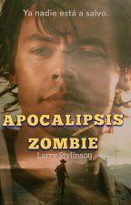 """Apocalipsis Zombie"" AU (Larry Stylinson) (Ziam)(M-preg) 《En edición》 by JLBCLS"