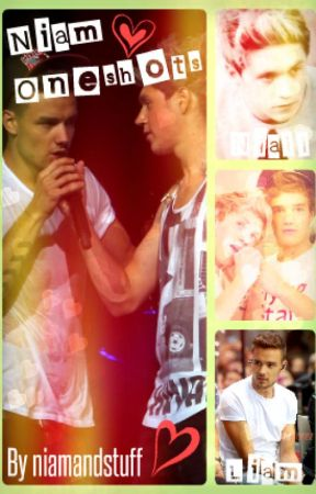 Niam One Shots by niamandstuff