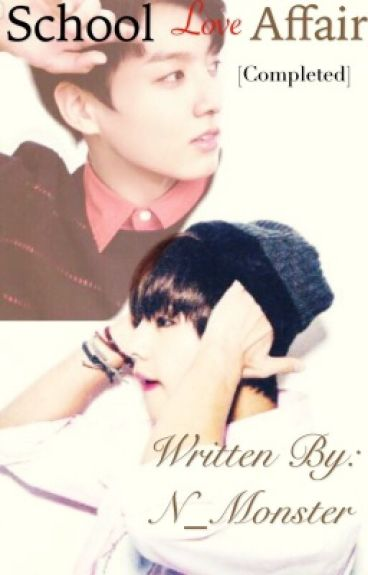 School Love Affair - (V fanfic / BTS) [Completed]