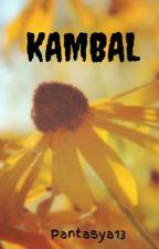 KAMBAL by Pantasya13