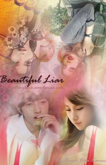 BEAUTIFUL LIAR (Myungsoo Suzy Fanfiction)
