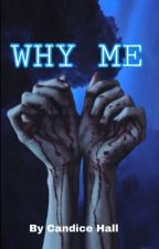 Why Me? (Larry Stylinson) by CandiceDreams