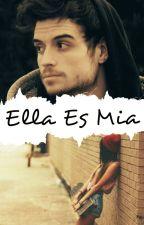 Ella es Mia (Zarcort y tu) TERMINADA ||Editando|| by KmilitaIsi