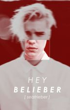 Hey, Belieber. (OS) by seatrieber