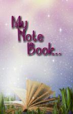 My note book.... by Swtsandrica123