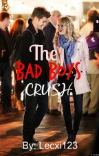 The Bad Boys Crush by Lecxi123