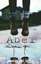 Abel by nickie_and_andie