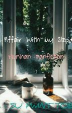 An Affair With My StepDad 「Hunhan」 by Hunhan_DeerBuble_947
