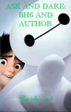 Ask And Dare Big Hero 6 Including Author #Wattys2015 by irkmooncat