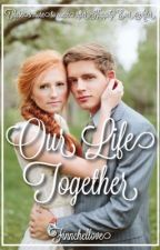 Our Life Together by Finnchellove