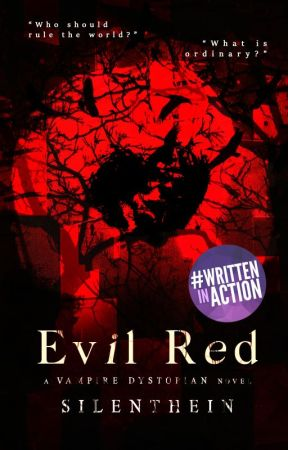 Evil Red (A Vampire Dystopian Novel) by silenthein