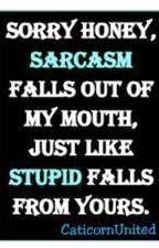Sarcasm by SabrinaFae_
