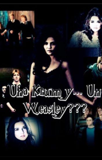 Una Krum y un Weasley?(Fred Weasley)