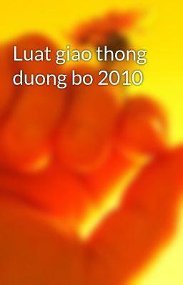 Luat giao thong duong bo 2010