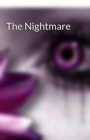 The Nightmare by truebloodfreak159