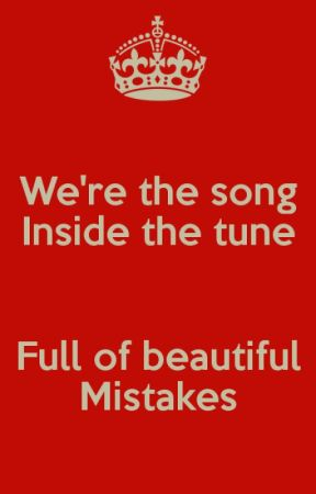 Full of Beautiful Mistakes by Joeypals
