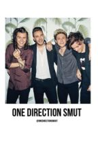 One Direction Smut by onedirectionsmuut