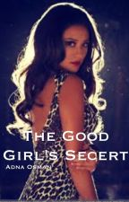 The good girls secret by adzadz123