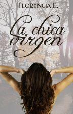 La chica virgen (LCV Libro #1) by LittleMoustache