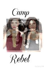 Camp Rebel. (Dolan twins fanfic) by youtubersvinerbands