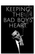 Keeping the bad boy's heart by fandom_overated