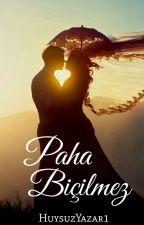 Paha Biçilmez by HuysuzYazar1