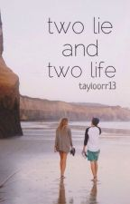 Two Lie And Two Life   Shawn Mendes Fanfiction by tayloorr13