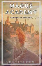 Magus Academy : School of Magics by HeyItsKen_