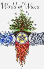 World of Wicca by lewinmaskedone