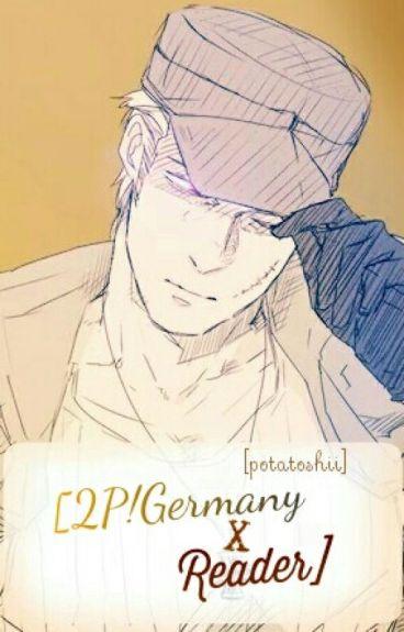 2P!Germany x Reader