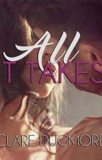 All It Takes by ClareDugmore