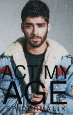 act my age » ziam [ON HOLD] by spidermalik