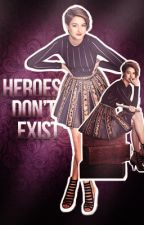 heroes don't exist // coming 2015 by Venenum