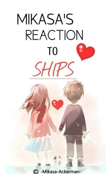 Mikasa's Reaction to Ships