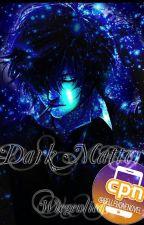 Dark Matter by 0Wiegenlied0