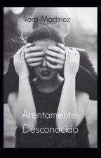 Atentamente: Desconocido by VeroMartinez0