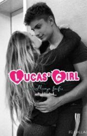 Lucas' Girl [Lucaya AU] #Wattys2015 by niallschonce