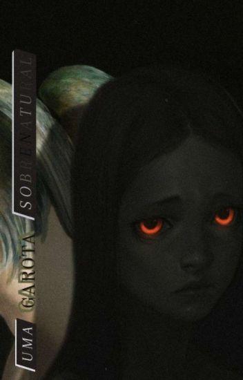 Uma garota sobrenatural