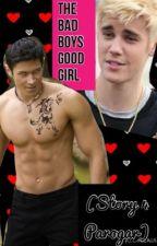 The Bad Boys Good Girl (4 Parogar) by onceeuponalife