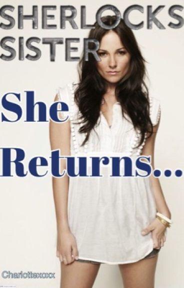 She Returns // Sherlock Fanfic