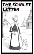 The Scarlet Letter [Full 1850 Text] by DeathCycle