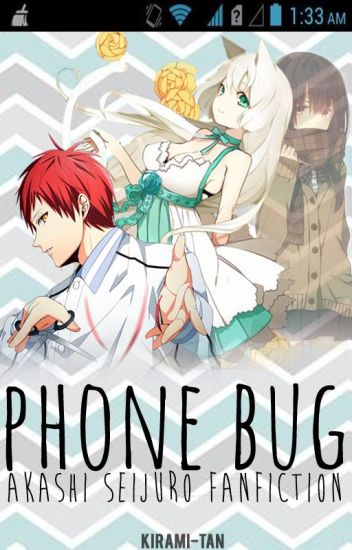 Phone Bug [Akashi Seijuro: COMPLETE]