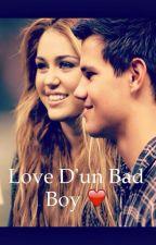 Love D'un Bad Boy ♥ by ElodieJorlandII