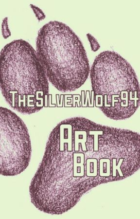 TheSilverWolf94 Art Book by TheSilverWolf94