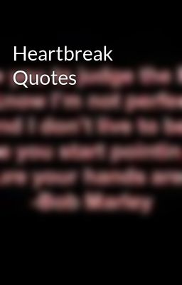 Teenage Quotes About Love And Heartbreak : Teen Heartbreak Quotes. QuotesGram